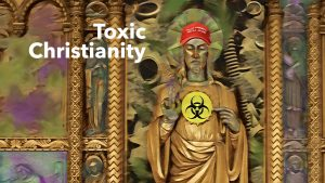 Pub Theology 9/21/21 — The crisis of 'toxic Christianity'